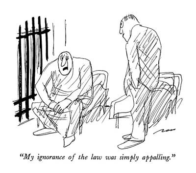 Amateurs Drawing - My Ignorance Of The Law Was Simply Appalling by Al Ross