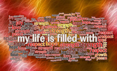 My Life Is Filled - Positive Affirmations Art Print by Ray Van Gundy