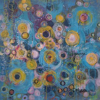 Painting - My Message by Laurie Maves ART
