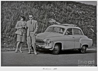 My Parents Were Awesome .  Days Gone By Good Goin.1963. Photographer Andrzej Goszcz. Art Print by  Andrzej Goszcz