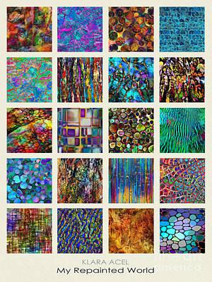 Repaint Digital Art - My Repainted World Collection by Klara Acel