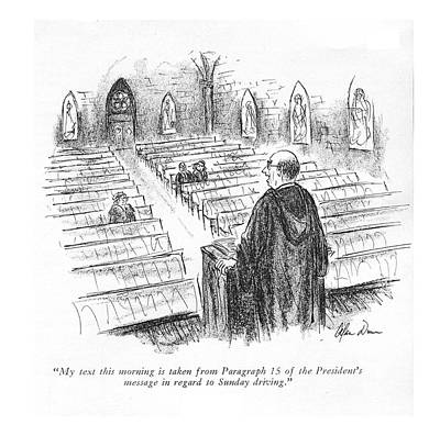 Christianity Drawing - My Text This Morning Is Taken From Paragraph 15 by Alan Dunn