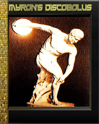 Digital Art - Myron's Diskobolus by Museum Quality Prints -  Trademark Art Designs