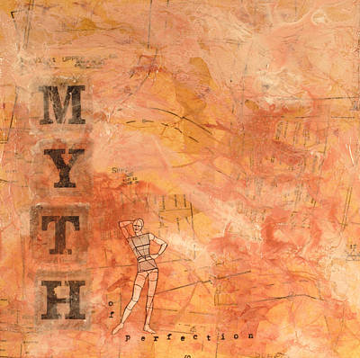 Myth Of Perfection Art Print by Carlynne Hershberger