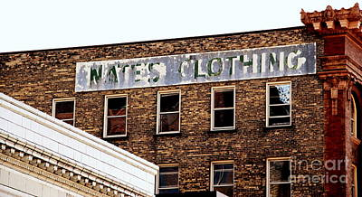 Photograph - Nate's Clothing by A K Dayton