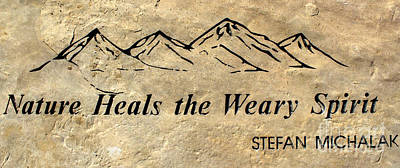 Photograph - Nature Heals The Weary Spirit by Steven Parker