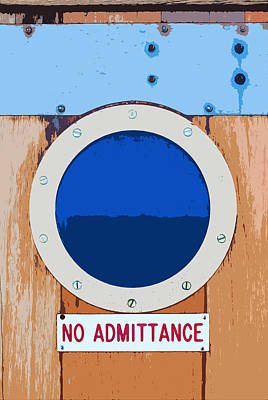 Photograph - Nautical No Admittance Sign by Connie Fox