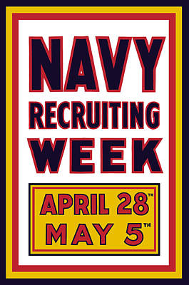 Wwi Mixed Media - Navy Recruiting Week  by War Is Hell Store