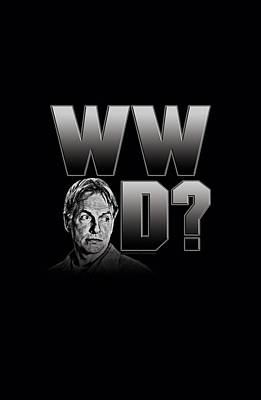 Ncis Digital Art - Ncis - What Would Gibbs Do by Brand A
