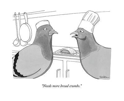 Crumbs Drawing - Needs More Bread Crumbs by Charlie Hankin