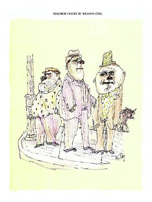 Hood Drawing - Neighbor Hoods By William Steig by William Steig