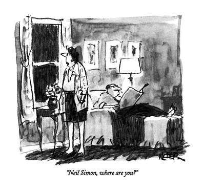Neil Simon, Where Are You? Art Print