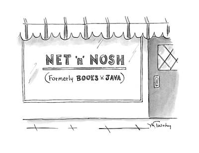 Storefront Drawing - Net 'n' Nosh Formerly Books 'n' Java by Mike Twohy