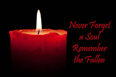 Photograph - Never Forget A Soul Remember The Fallen by Semmick Photo