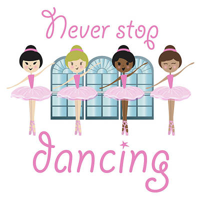 Never Stop Dancing Art Print