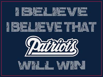 I Phone Covers Photograph - New England Patriots I Believe by Joe Hamilton