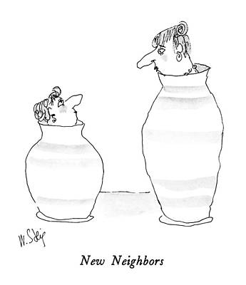 Stein Drawing - New Neighbors by William Steig