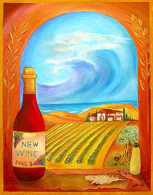 California Vineyard Painting - New Wine  Joel 2 by Jennifer Page