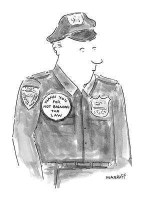 Police Officer Drawing - New Yorker April 19th, 1999 by Robert Mankoff