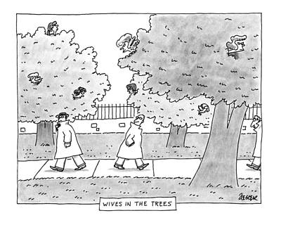 The Trees Drawing - New Yorker April 29th, 1991 by Jack Ziegler