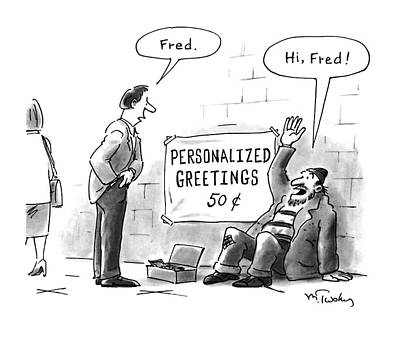 Beggars Drawing - New Yorker July 18th, 1994 by Mike Twohy