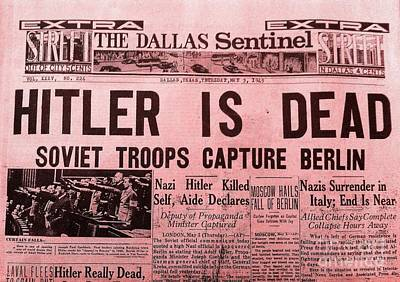 Photograph - News From The Past Hitler Is Dead by Saundra Myles