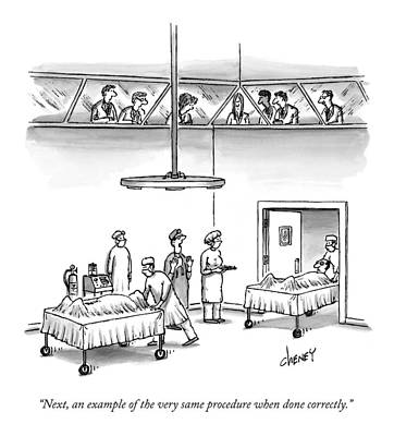 Hospitals Drawing - Next, An Example Of The Very Same Procedure When by Tom Cheney