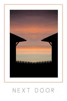 Sunrise Next Door Photograph - Next Door Poster by Mike Nellums
