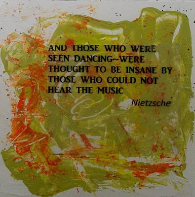 Green Painting - Nietzsche Dance by Karen Lillard