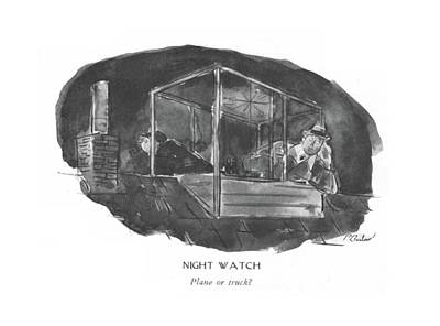Sounds Drawing - Night Watch  Plane Or Truck? by Perry Barlow
