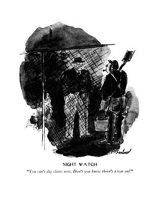 Sea Food Drawing - Night Watch  You Can't Dig Clams Now. Don't by Perry Barlow