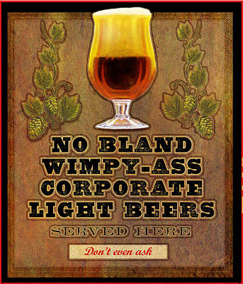 Snifter Painting - No Bland Beer Served Here Poster by R christopher Vest
