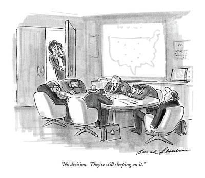 Sleeping Drawing - No Decision.  They're Still Sleeping On It by Bernard Schoenbaum