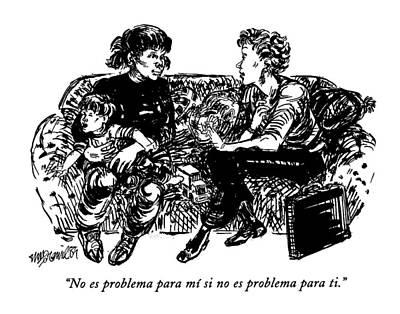 Zoe Drawing - No Es Problema Para Mi Si No Es Problema Para Ti by William Hamilton
