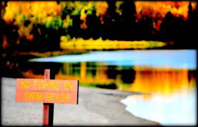 Photograph - No Fishing On Swim Beach by Kathy Sampson