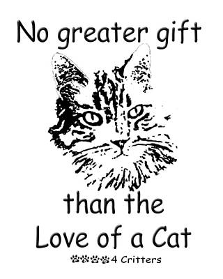 Photograph - No Greater Gift Than Love Of Cat by Robyn Stacey