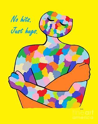 No Hits. Just Hugs. Art Print by Eloise Schneider