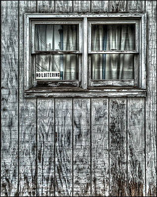 Window Signs Photograph - No Loitering by Rick Mosher