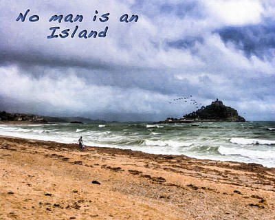 Coastal Quote Wall Art - Photograph - No Man Is An Island - St Michael's Mount by Mark E Tisdale