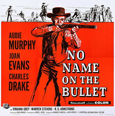 No Name On The Bullet, Us Lobbycard Art Print by Everett