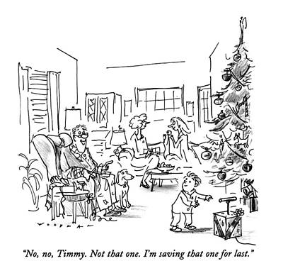 Wrap Drawing - No, No, Timmy.  Not That One.  I'm Saving That by Bill Woodman