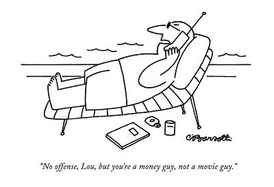 Los Angeles Drawing - No Offense, Lou, But You're A Money Guy by Charles Barsotti