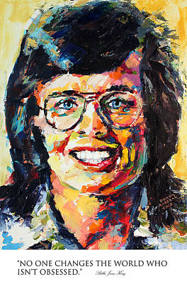 Derek Russell Wall Art - Painting - No One Changes The World Who Isnt Obsessed Billie Jean King by Derek Russell
