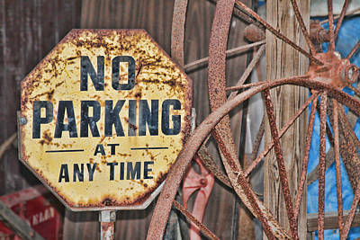 Digital Art - No Parking At Any Time Sign by Audreen Gieger