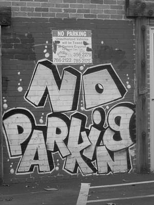 Photograph - No Parking by Brent Dolliver