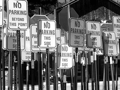 Photograph - No Parking by Ron Weathers