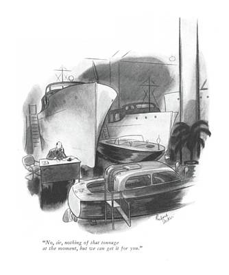 Storefront Drawing - No, Sir, Nothing Of That Tonnage At The Moment by Richard Decker
