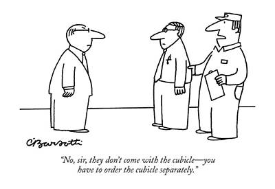 Cubicle Drawing - No, Sir, They Don't Come With The Cubicle - by Charles Barsotti