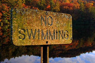 Photograph - No Swimming by Daniel Woodrum