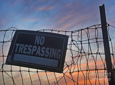 Photograph - No Trespassing by Gregory Dyer